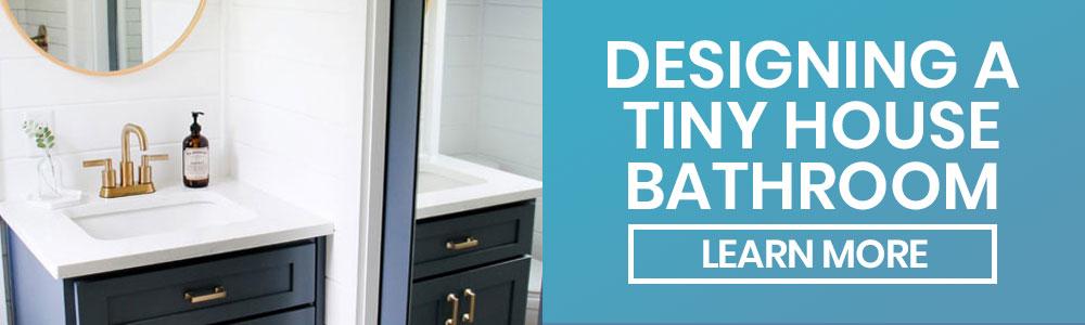 designing a tiny house bathroom